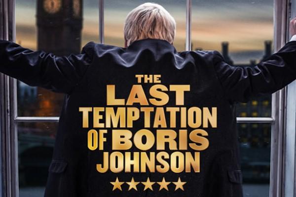REVIEW: The Last Temptation of Boris Johnson @ Devonshire Park