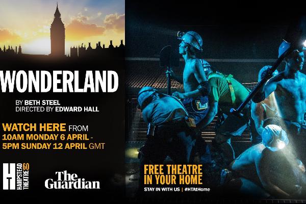 REVIEW: Wonderland streaming@Hamsptead Theatre.com