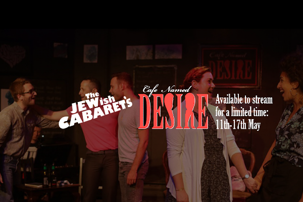 PREVIEW: Jewish Cabaret's Cafe Named Desire