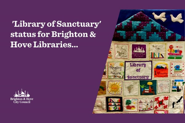 Brighton & Hove Libraries awarded Library of Sanctuary status