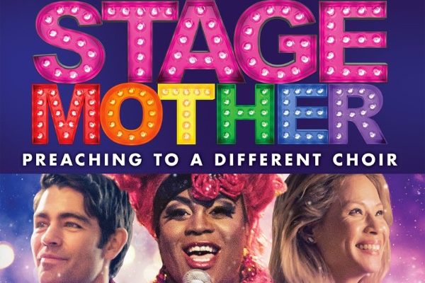 Stage Mother – LGBTQ+ film hits the big screen July 31