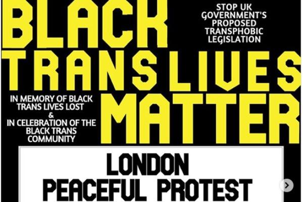 London Black Trans Lives Matter protest today.