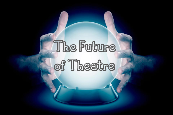 FEATURE: The Future of Theatre Through Brighton Eyes