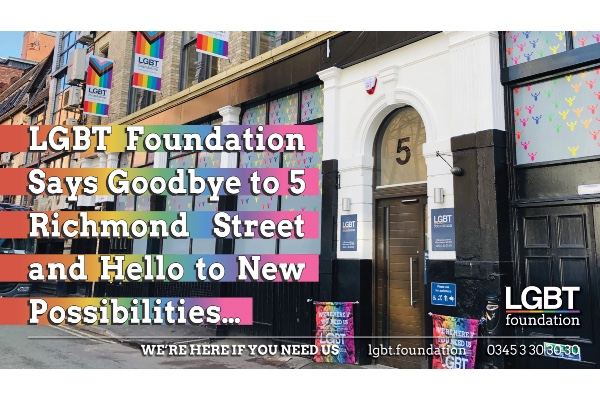 LGBT Foundation says Goodbye… and Hello
