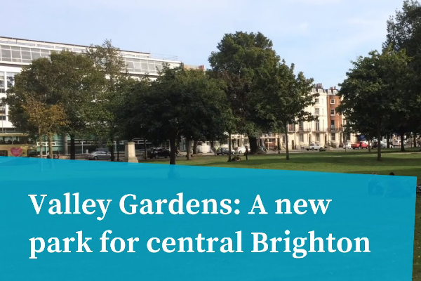Valley Gardens Phase 3 public consultation now open