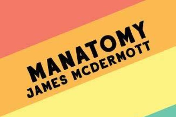 PREVIEW: Manatomy – poems by James McDermott