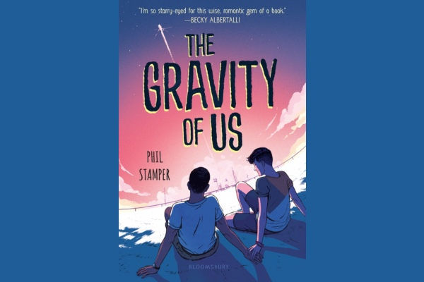 REVIEW: Books: The Gravity of Us by  Phil Stamper