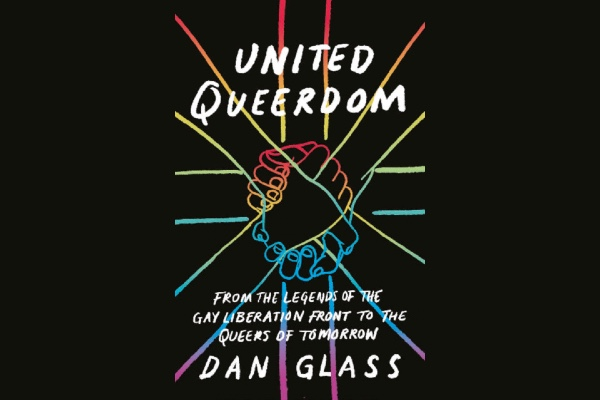REVIEW: Books: United QueerDom by Dan Glass