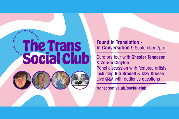 Trans Social Club to present 'Found in Translation – In Conversation'