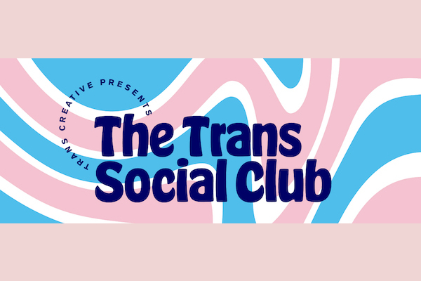 Trans Social Club returns with CUZ: Diasporic Discussion on Black Trans Masculinities