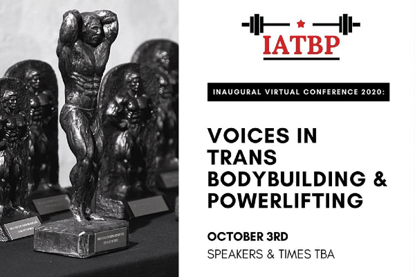 International Association of Transgender Bodybuilders & Powerlifters to hold free online conference