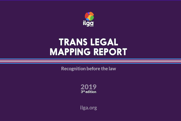 ILGA World releases global research into legal gender recognition and criminalisation