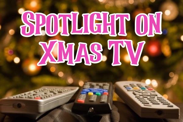 SPOTLIGHT ON: Christmas tv and streaming
