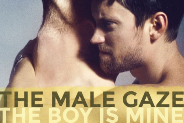 FILM REVIEW: The Male Gaze – The Boy Is Mine