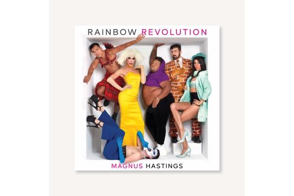 Book REVIEW: Rainbow Revolution : Magnus Hastings