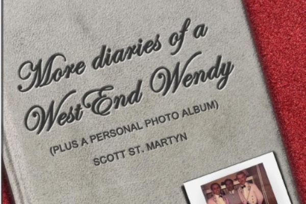 Spotlight on Scott St Martyn : More Diaries Of A West End Wendy