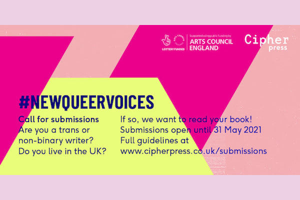 Cipher Press looking for #NewQueerVoices
