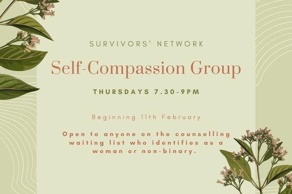 The Survivors' Network announce Self-Compassion Group