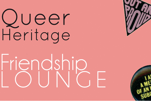 Friendship Lounge with Queer in Brighton, Feb 14
