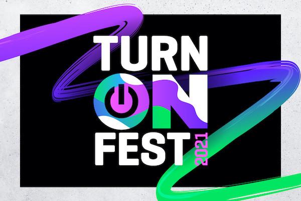 Turn On Fest 2021 postponed