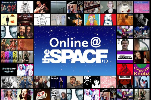 PREVIEW: Online@theSpace UK – fringe shows in your home