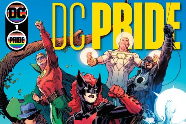 DC Comics: Pride Anthology to Celebrate LGBTQ+ Characters