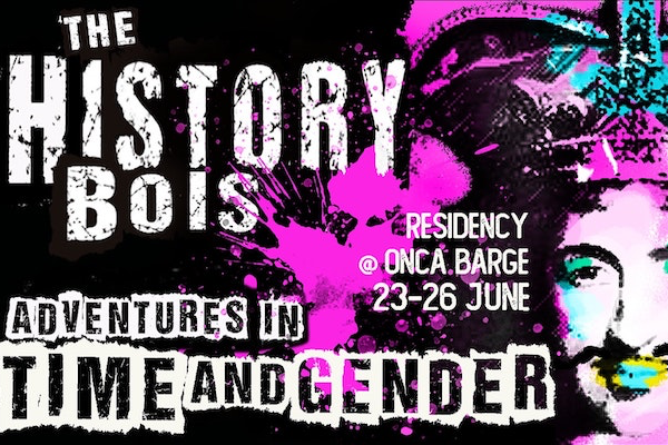 PREVIEW: 'History Bois: Adventures in Time & Gender'