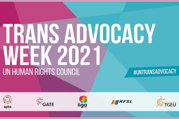 Trans Advocacy Week 2021: trans activists to unite