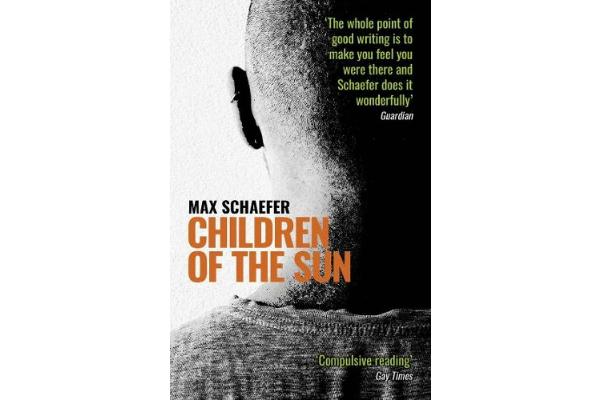 REVIEW: Children of the Sun  Max Schaefer