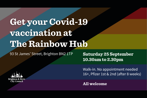 16 or over? Get your Covid vaccine @ The Rainbow Hub
