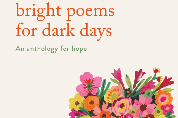 REVIEW: Bright Poems for Dark Days by  Julie Sutherland